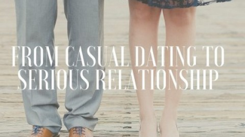 From Casual Dating to Serious Relationship